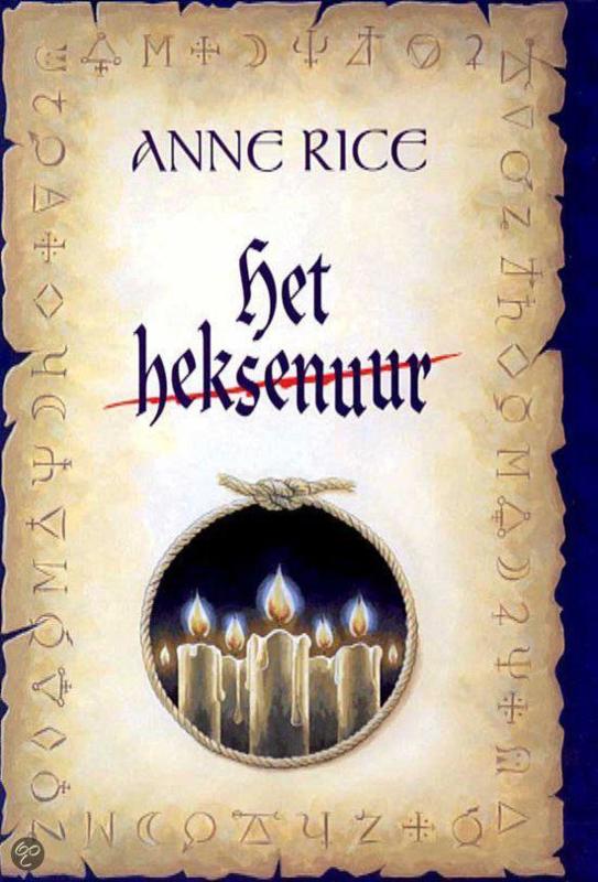 De Heksen van Mayfair, boek 1, Anne Rice