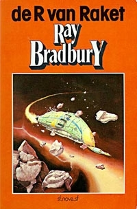 De R van Raket, Ray Bradbury