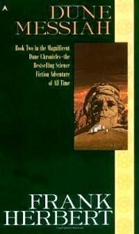 The Dune Chronicles , book 2, Frank Herbert