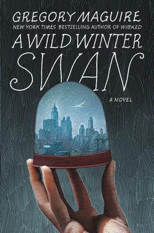 A Wild Winter Swan, Gregory Maguire