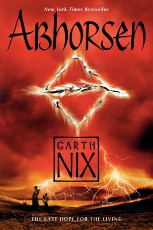 Abhorsen, book 3, Garth Nix