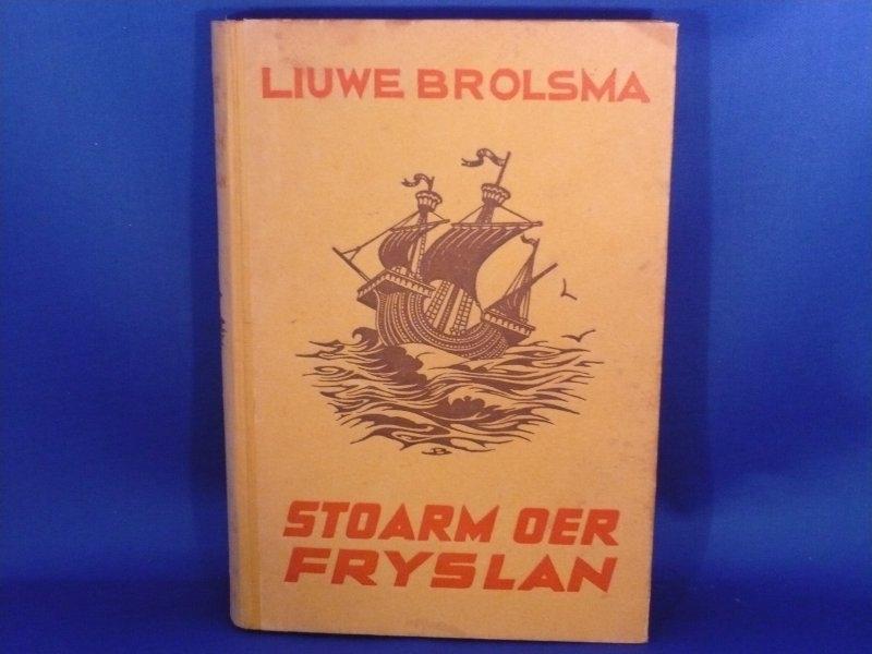 Stoarm Oer Fryslan, Liuwe Brolsma