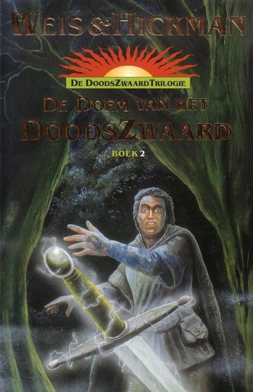 De DoodsZwaard Trilogie, boek 2, Weis & Hickman