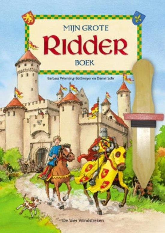 Mijn Grote Ridder Boek, Barbara Wernsing-Bottmeyer & Daniel Sohr