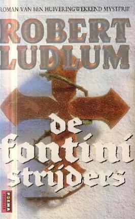 De Fontini Strijders, Robert Ludlum
