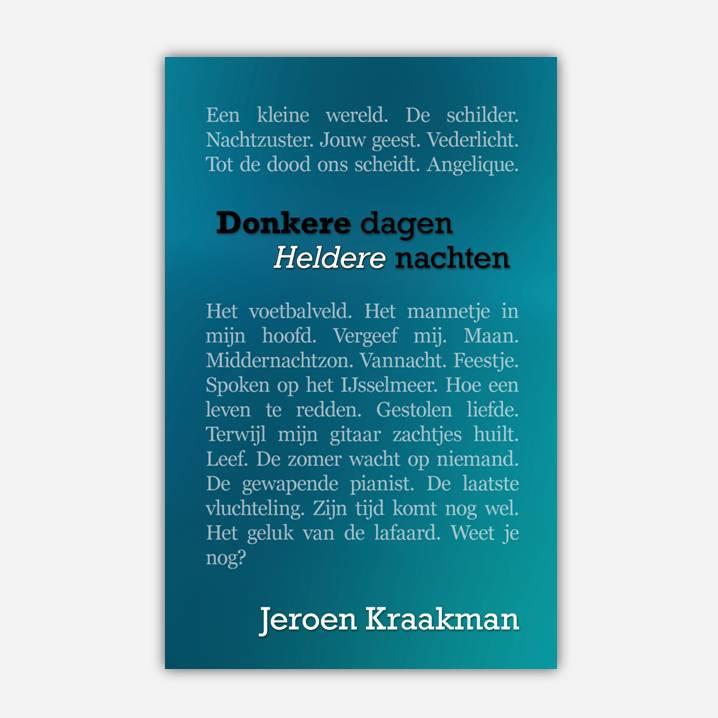 Donkere dagen, heldere nachten, Jeroen Kraakman