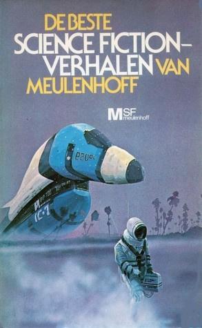 De beste Science Fiction verhalen van Meulenhoff