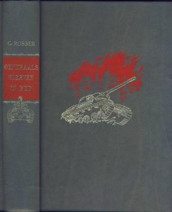Generaals sterven in bed, G. Rosser