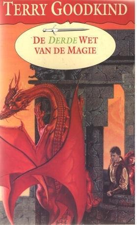 De Wetten van de Magie boek 3, Terry Goodkind