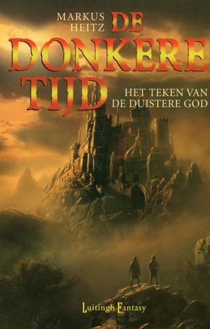De Donkere Tijd, boek 3, Markus Heitz