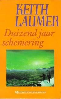 Duizend jaar schemering, Keith Laumer