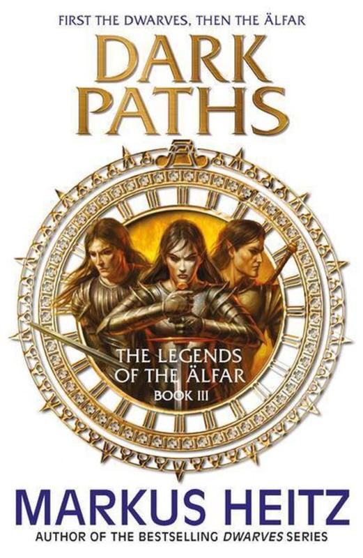 The Legends of the Älfar, book 3, Markus Heitz
