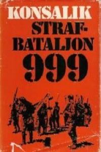 Strafbataljon 999, Konsalik
