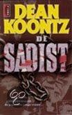 De Sadist, Dean Koontz