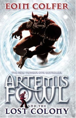 Artemis Fowl and the Lost Colony (5), Eoin Colfer