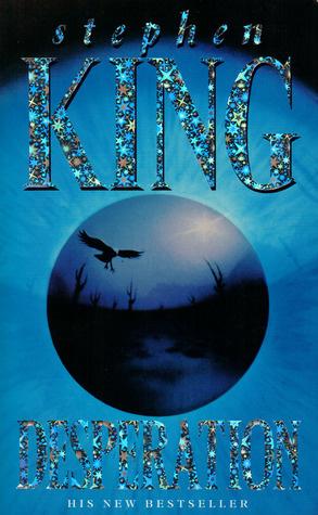 Desperation, Stephen King