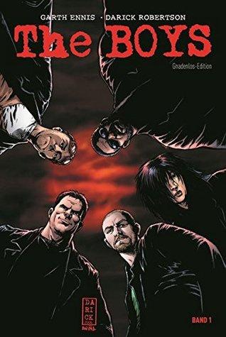 The Boys - Gnadenlos-Edition, Band 1, Garth Ennis & Darick Robertson