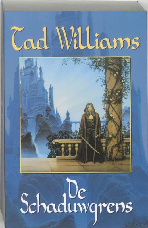 De Schaduwmars, boek 1, Tad Williams