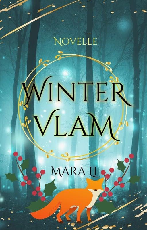 Wintervlam, Mara Li