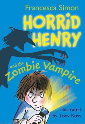 Horrid Henry and the Zombie Vampire (20), Francesca Simon
