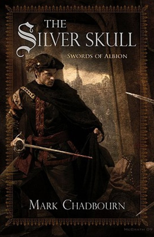 Swords of Albion, book 1, Mark Chadbourn