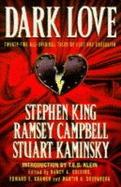 Dark Love, edited by Nancy A. Collins, Edward E. Kramer & Martin H. Greenberg