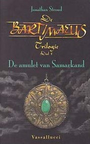 De Bartimaeus Trilogie, boek 1, Jonathan Stroud * Ex-Bieb