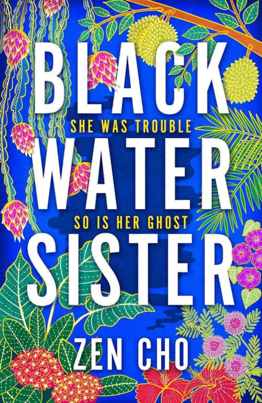 Black Water Sister, Zen Cho