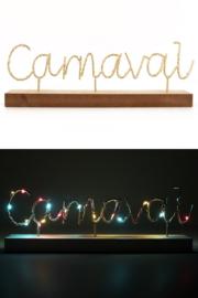 "Vensterbank decoratie plankje met led tekst: ""Carnaval"""