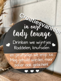 Tekstbord rond/groot in onze lady lounge