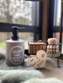 Zeeppompje Geen gelul Handen wassen met dit spul / trendy grijs