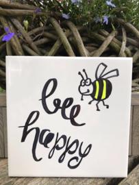 Tegeltje met tekst Bee happy