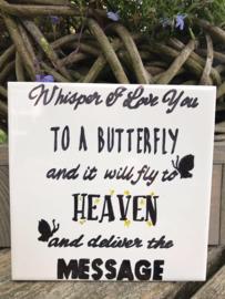 Tegeltje met tekst butterfly