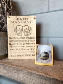Tekstbord in deze mancave + glas brothers