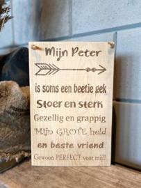 Tekstbordje van eikenhout met de tekst mijn Peter