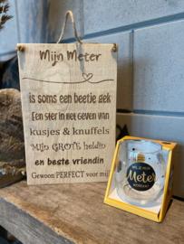 Tekstbordje mijn Meter (eikenhout)  + waterwijnglas met de tekst Wil je mijn meter worden?