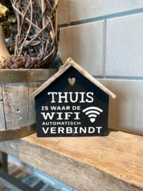 Tekstbord huisje Thuis is waar de wifi verbindt