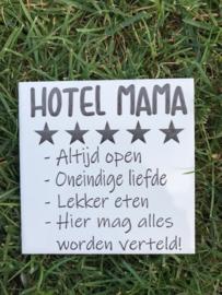 Tegeltje hotel Mama