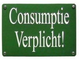 Metalen schildje Consumptie Verplicht!