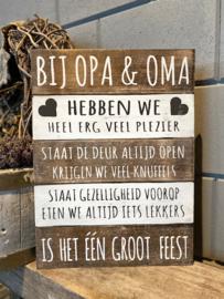 Tekstbord 30x40 cm Bij Opa & Oma