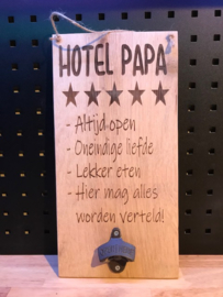 Tekstbordje Hotel papa incl. bieropener