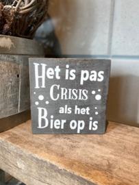 Tekstblok Het is pas crisis Grey