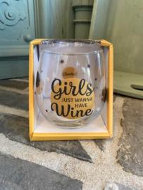 Wijn-waterglas met tekst GIRLS JUST WANNA HAVE WINE