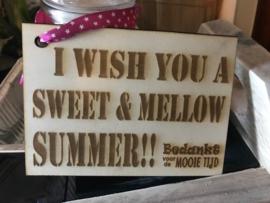 Kaartje: I wish you a sweet & mellow summer