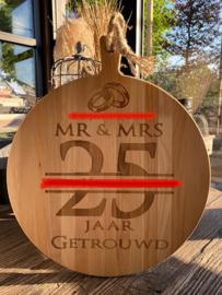 Serveerplank rond / 25 jaar getrouwd / 30 cm