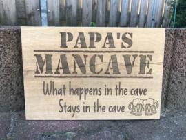 Tekstbord Papa's mancave