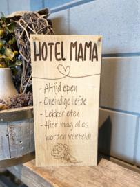 Tekstbordje Hotel mama