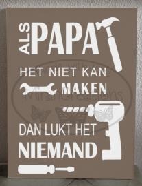Als papa het niet kan maken