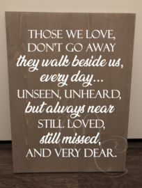 Those we love, don't go away