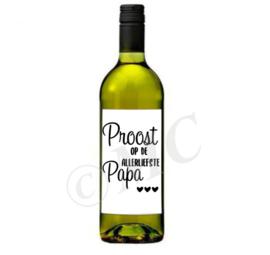 Wijnfles etiket: Proost op de allerliefste ...